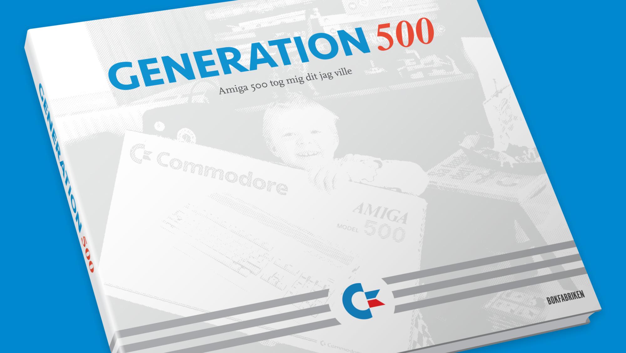 Generation 500: Amiga 500 tog mig dit jag ville